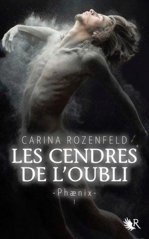 Les Cendres de l'oubli by Carina Rozenfeld