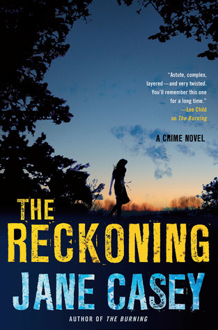 The Reckoning by Jane Casey