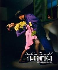 Anton Bruehl: In the Spotlight: Photographs 1902-1950s