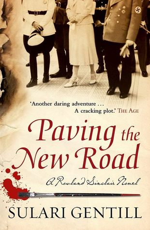 Paving the New Road (Rowland Sinclair #4)