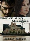 Smoke and Mirrors (A Spy Games Novel)