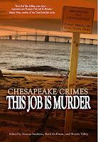 Chesapeake Crimes: This Job Is Murder