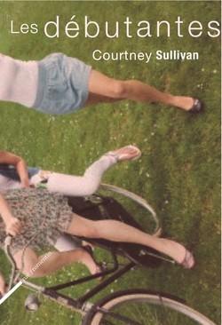 Les Débutantes by J. Courtney Sullivan