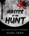 Master of the Hunt: A Werewolf Novel