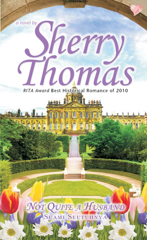 Not Quite a Husband - Suami Seutuhnya by Sherry Thomas