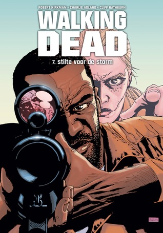 Ebook Stilte voor de storm by Charlie Adlard PDF!