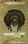 Tomahawks & Zombies by Joe Beausoleil