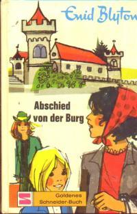 Ebook Abschied von der Burg by Enid Blyton PDF!