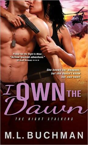 I Own the Dawn by M.L. Buchman