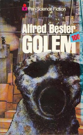Ebook Golem 100 by Alfred Bester DOC!