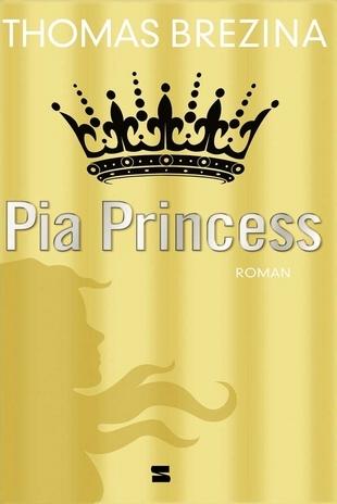 Pia Princess (Geheimnisvolle Mädchen, #3)