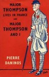 Major Thompson Lives In France and Major Thompson and I