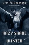 Hazy Shade of Winter (Unbound, #1)