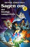 Sagen om det blodige vampyrtrick by Dennis Jürgensen