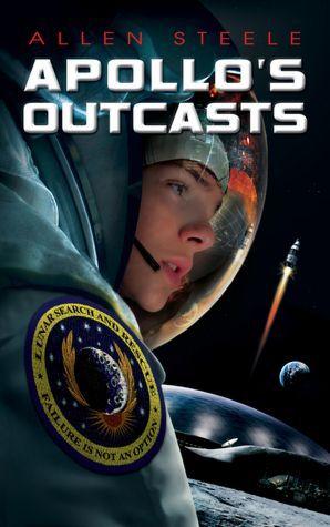 Apollo's Outcasts by Allen M. Steele