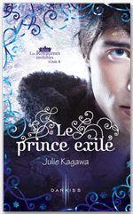 Le prince exilé (Les Royaumes Invisibles, #4)