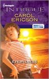 Eyewitness by Carol Ericson