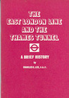 The East London Line and the Thames Tunnel: A Brief History