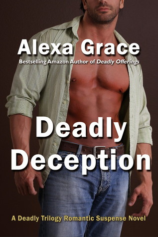 Deadly Deception by Alexa Grace