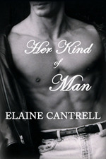 Her Kind of Man by Elaine Cantrell