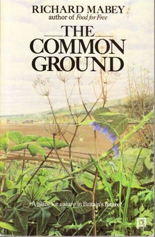 The Common Ground: A Place For Nature In Britain's Future?