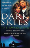 Dark Skies: The Awakening