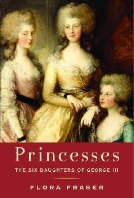Princesses by Flora Fraser