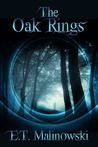 The Oak Rings (Time Is Eternity)