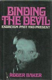 Binding The Devil by Roger Baker