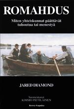 Ebook Romahdus: Miten yhteiskunnat päättävät tuhoutua tai menestyä by Jared Diamond TXT!