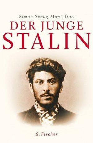 Der junge Stalin by Simon Sebag Montefiore