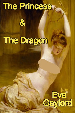 The Princess and The Dragon by Eva Gaylord