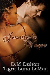 Jennifer's Wager by D.M. Dulton