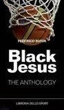 Black Jesus by Federico Buffa