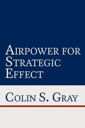 airpower-for-strategic-effect