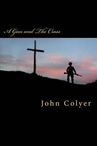 A Gun and the Cross