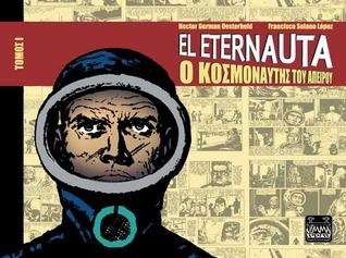 El Eternauta by Héctor Germán Oesterheld