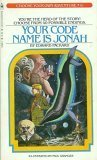 Your Code Name Is Jonah (Choose Your Own Adventure #6)