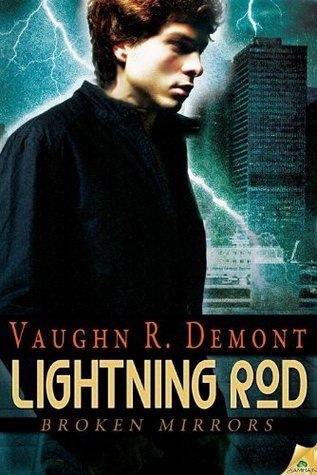 Lightning Rod (Broken Mirrors, #2)