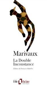 La double inconstance par Pierre de Marivaux