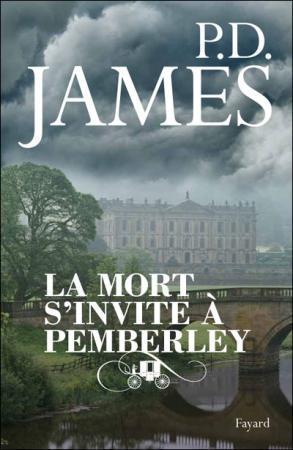 La mort s'invite à Pemberley by P.D. James