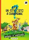 Il y a un sorcier à Champignac (Spirou et Fantasio, #2)