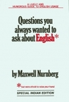 Questions You Always Wanted to Ask About English