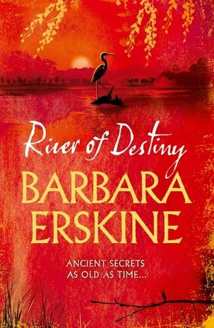 River of Destiny by Barbara Erskine