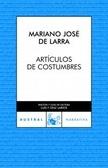 Artículos de costumbres (Antología dispuesta y prologada por Azorín)
