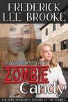 Zombie Candy (Annie Ogden, #2)