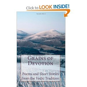 Grains of Devotion: Poems and Short Stories from the Vedic Tradition