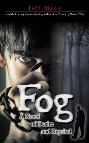 Fog by Jeff Mann