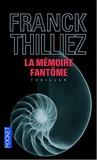 La mémoire fantôme (Lucie Hennebelle, #2)
