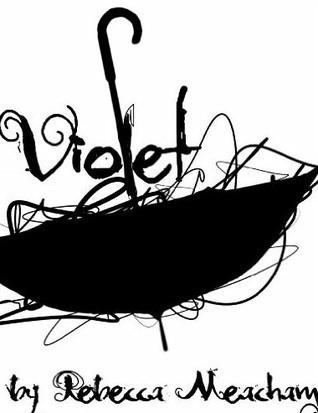 Violet (The Endwar Series, #1)